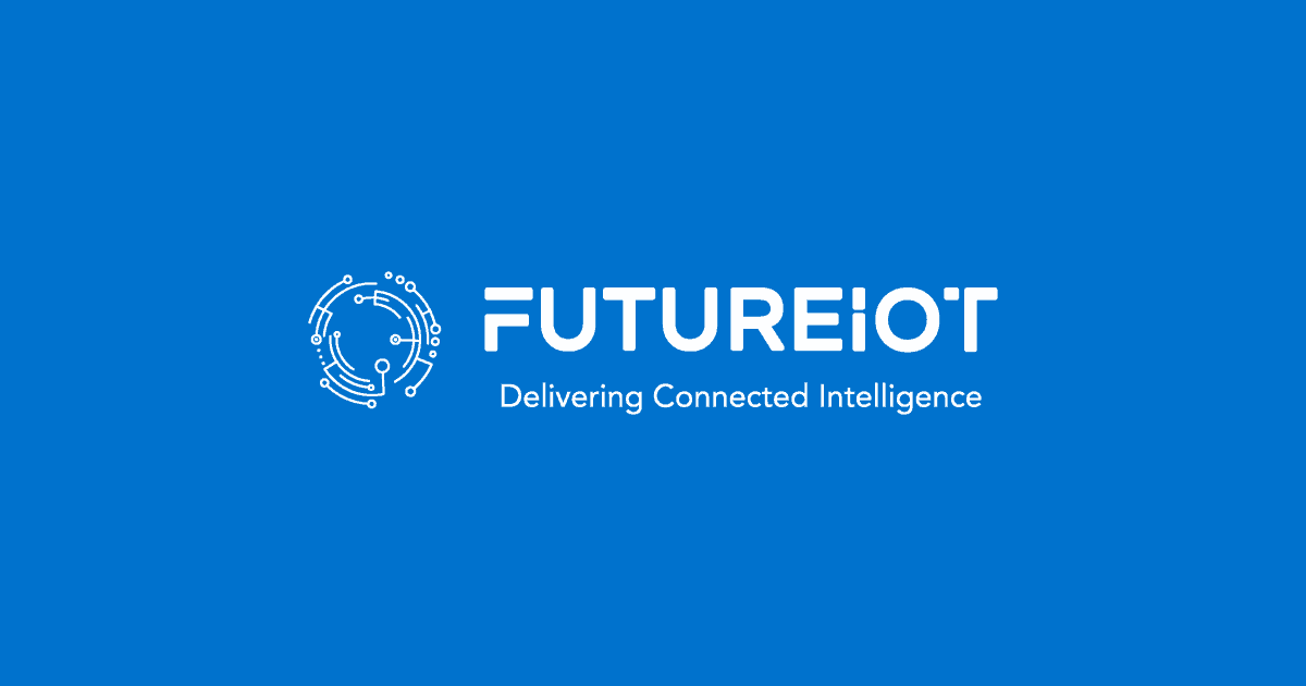 FutureIoT: Delivering Connected Intelligence - FutureIoT